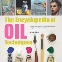 Galton, Jeremy The Encyclopedia of Oil Painting Techniques