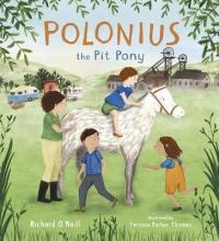 O`Neill, Richard Polonius the Pit Pony