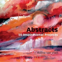 VanVliet, Rolina Abstracts: 50 Inspirational Projects