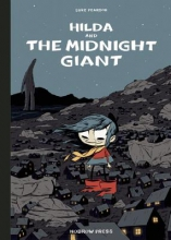 Hilda and the Midnight Giant (Nobrow Edition)