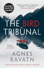 Ravatn, Agnes Bird Tribunal