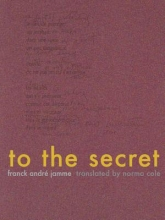 Jamme, Franck Andre To the Secret