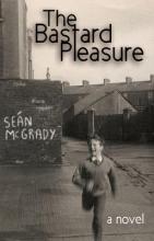 McGrady, Sean The Bastard Pleasure