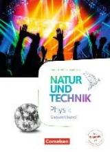 Abegg, Volker,   Bresler, Siegfried,   Hellendrung, Holger,   Lichtenberger, Jochim Natur und Technik Gesamtband - Physik - Baden-Württemberg - Schülerbuch