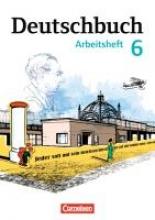 Wagener, Andrea,Deutschbuch 6. Schuljahr. Arbeitsheft mit Lösungen. Gymnasium Östliche Bundesländer und Berlin
