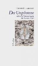Ransmayr, Christoph Der Ungeborene oder Die Himmelsareale des Anselm Kiefer
