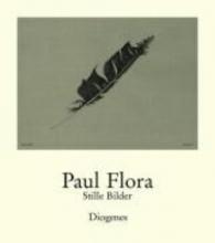 Flora, Paul Stille Bilder