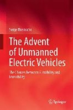Themsche, Serge van The Advent of Unmanned Electric Vehicles