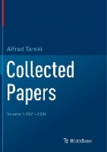 Alfred Tarski , Collected Papers