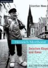 Mees, Günther Heinrich Morthorst. Zwischen Kiepe und Kreuz