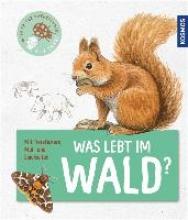 Walentowitz, Steffen Mein erster Naturf�hrer - Was lebt im Wald?