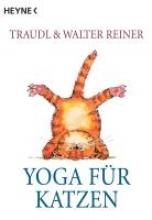 Reiner, Traudl Yoga für Katzen