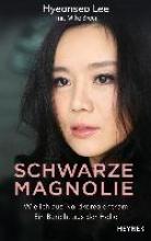Lee, Hyeonseo Schwarze Magnolie