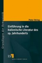 Ihring, Peter Einführung in die italienische Literatur des 19. Jahrhunderts