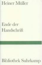 Müller, Heiner Ende der Handschrift