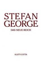 George, Stefan Das neue Reich