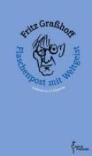 Grasshoff, Fritz Flaschenpost mit Weltgeist