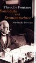 Fontane, Theodor Kahlebutz und Krautentochter