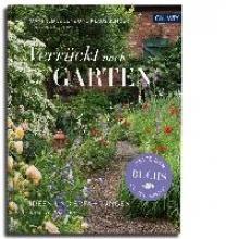 Lucenz, Manfred Verrückt nach Garten