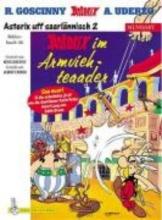 Goscinny, Rene Asterix Mundart 46. Asterix im Armviehteaader