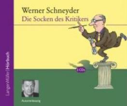 Schneyder, Werner Die Socken des Kritikers