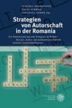 Strategien von Autorschaft in der Romania