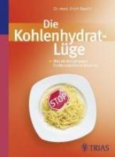 Rauch, Erich,   Mayr, Peter Rauch, E: Kohlenhydrat-Lüge