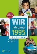 Grunert, Ulrich Wir vom Jahrgang 1995