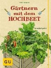 Kullmann, Folko Gärtnern mit dem Hochbeet