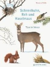 Müller, Thomas Schneehuhn, Reh und Haselmaus
