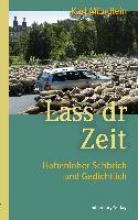 Mündlein, Karl Lass dr Zeit