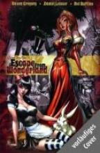 Gregory, Raven Wonderland 03: Flucht aus dem Wunderland