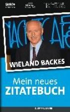 Backes, Wieland Mein neues Zitatebuch