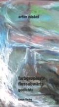 Nickel, Artur farbgespinste flussabwrts