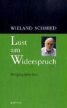 Schmied, Wieland Lust am Widerspruch