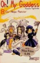 Fujishima, Kosuke Oh! My Goddess 08. Der Ninja-Meister