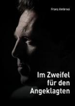 Ambrosi, Franz Im Zweifel fr den Angeklagten