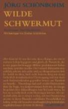 Schönbohm, Jörg Wilde Schwermut