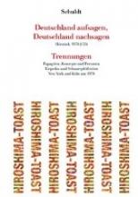 Schuldt, Herbert Deutschland aufsagen, Deutschland nachsagen Trennungen