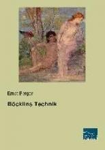 Berger, Ernst Bcklins Technik