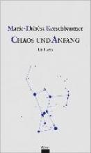 Kerschbaumer, Marie-Thérèse Chaos und Anfang