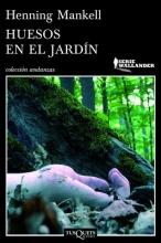 Mankel, Henning Huesos en el Jardin = Bones in the Garden
