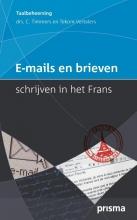 C. Timmers , E-mails en brieven schrijven in het Frans