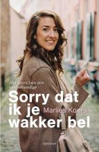 Marlies Koers , Sorry dat ik je wakker bel