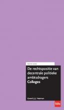 G.J.J.J. Heetman , De rechtspositie van decentrale politieke ambtsdragers. Colleges. Editie 2020.