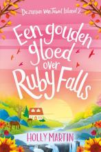 Holly Martin , Een gouden gloed over Ruby Falls