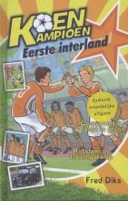Fred  Diks Eerste interland 9+