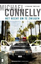 Michael Connelly , Het recht om te zwijgen