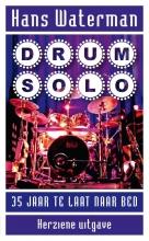 Hans Waterman , Drumsolo
