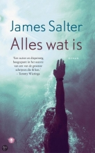 Salter, James Alles wat is